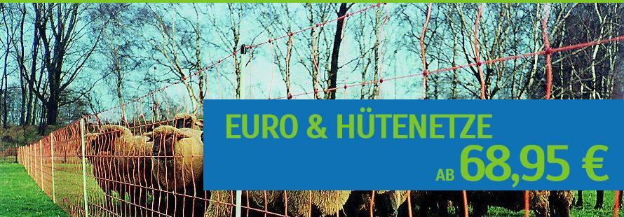 Euro-Netze & Hütenetze